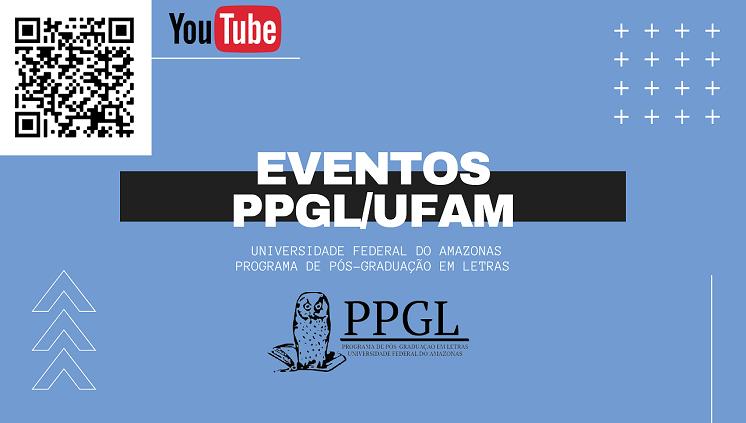 YouTube - Eventos PPGL/UFAM
