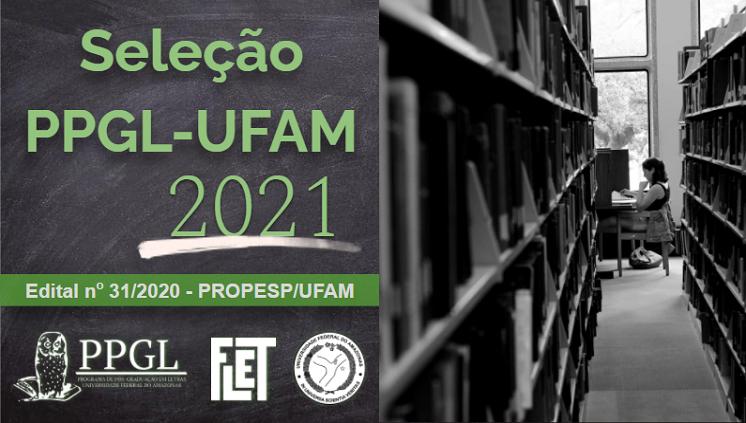 Seleção PPGL/UFAM 2021